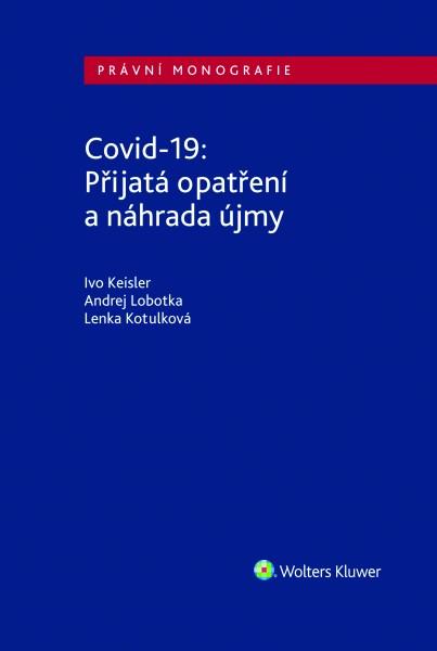 Covid-19: Přijatá opatření a náhrada újmy