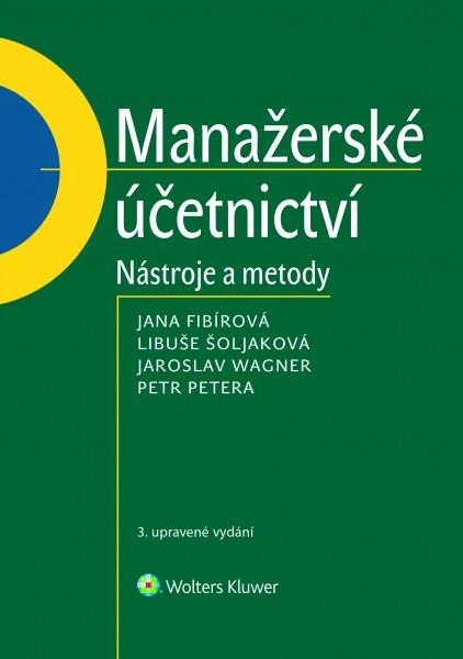 Manažerské účetnictví - nástroje a metody, 3. upravené vydání