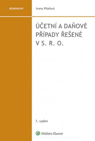 Účetní a daňové případy řešené v s. r. o. - 7. vydání