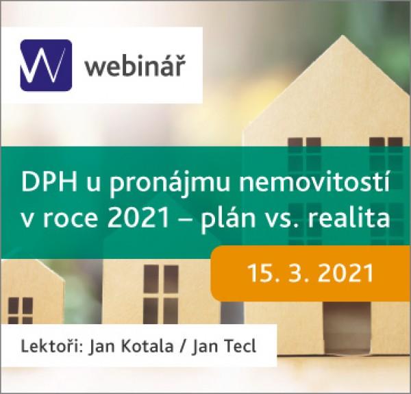 DPH u pronájmu nemovitostí v roce 2021 – plán vs. realita (WEBINÁŘ)