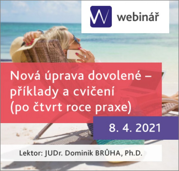 Nová úprava dovolené – příklady a cvičení (po čtvrt roce praxe) – WEBINÁŘ
