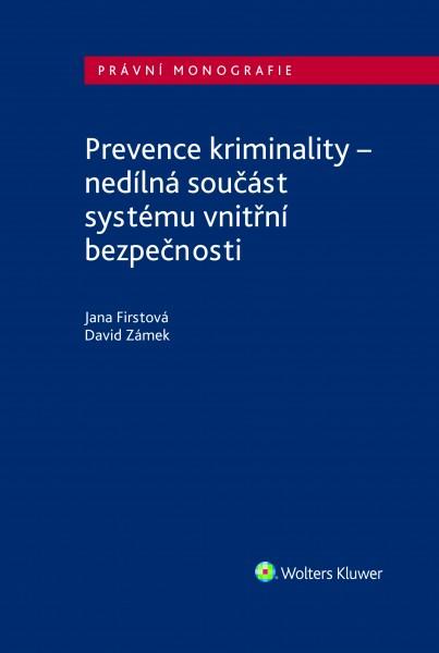Prevence kriminality – nedílná součást systému vnitřní bezpečnosti