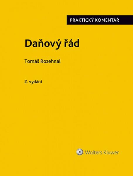 Daňový řád (zákon č. 280/2009 Sb.). Praktický komentář. 2. vydání