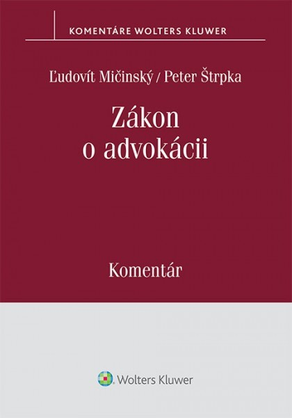 Zákon o advokácii (586/2003 Z. z.) - komentár