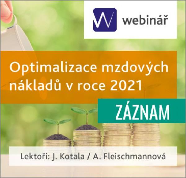 Optimalizace mzdových nákladů v roce 2021 - ZÁZNAM