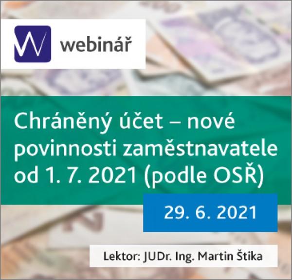Chráněný účet – nové povinnosti zaměstnavatele od 1.7.2021 (podle OSŘ)