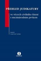 Přehled judikatury ve věcech civilního řízení s mezinárodním prvkem