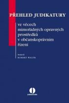Přehled judikatury ve věcech mimořádných opravných prostředků v občanskoprávním řízení
