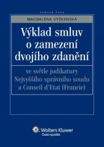 Výklad smluv o zamezení dvojího zdanění ve světle judikatury Nejvyššího správního soudu a Conseil d´Etat (Francie)