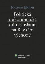 Politická a ekonomická kultura islámu na Blízkém východě