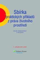 Sbírka praktických příkladů z práva životního prostředí