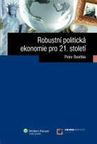 Robustní politická ekonomie pro 21. století
