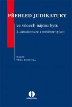 Přehled judikatury ve věcech nájmu bytu. 2., aktualizované a rozšířené vydání