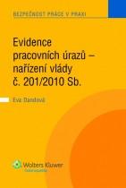 Evidence pracovních úrazů - nařízení vlády č. 201/2010 Sb.