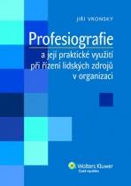 Profesiografie a její praktické využití při řízení lidských zdrojů v organizaci