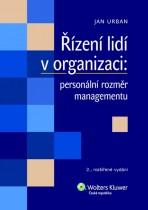 Řízení lidí v organizaci: personální rozměr managementu
