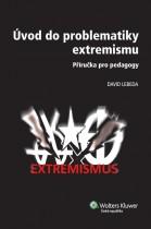 Úvod do problematiky extremismu - příručka pro pedagogy