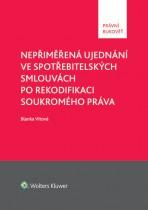 Nepřiměřená ujednání ve spotřebitelských smlouvách po rekodifikaci soukromého práva