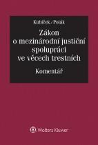 Zákon o mezinárodní justiční spolupráci ve věcech trestních. Komentář