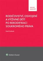 Rodičovství, osvojení a výživné dětí po rekodifikaci soukromého práva