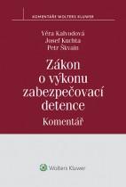 Zákon o výkonu zabezpečovací detence (č. 129/2008 Sb.) - Komentář