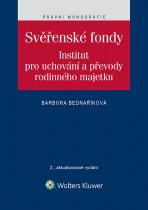 Svěřenské fondy. Institut pro uchování a převody rodinného majetku - 2., aktualizované vydání