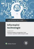 Informační technologie, svazek první Praktické aspekty strategického řízení v kontextu využívání elektronických médií
