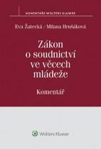 Zákon o soudnictví ve věcech mládeže (č. 218/2003 Sb.) - Komentář