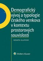 Demografický vývoj a typologie českého venkova v kontextu prostorových souvislostí