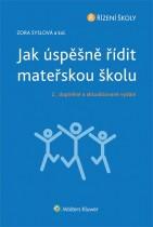 Jak úspěšně řídit mateřskou školu - 2., doplněné a aktualizované vydání