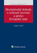 Mezinárodní dohody o ochraně investic a právo Evropské unie
