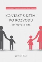 Kontakt s dětmi po rozvodu – Jak nepřijít o dítě