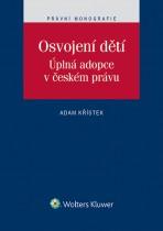 Osvojení dětí. Úplná adopce v českém právu