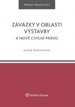 Závazky v oblasti výstavby a nové civilní právo