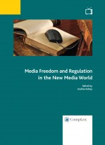 Media Freedom and Regulation in the New Media World