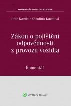 Zákon o pojištění odpovědnosti z provozu vozidla (č. 168/1999 Sb.). Komentář