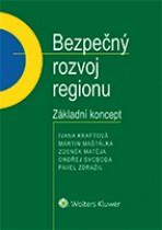 Bezpečný rozvoj regionu - Základní koncept