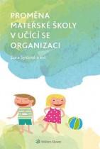 Proměna mateřské školy v učící se organizaci