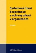 Systémové řízení bezpečnosti a ochrany zdraví v organizacích