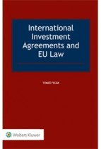 International Investment Agreements and EU Law