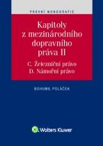 Kapitoly z mezinárodního dopravního práva II (C. Železniční právo, D. Námořní právo)