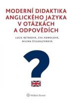 Moderní didaktika anglického jazyka v otázkách a odpovědích