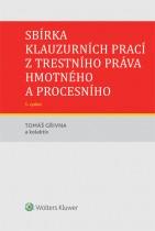 Sbírka klauzurních prací z trestního práva hmotného a procesního - 5. vydání (Praha)