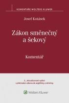 Zákon směnečný a šekový - Komentář - 2. vydání s překladem zákona do angličtiny a němčiny