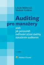 Auditing pro manažery aneb jak porozumět ověřování účetní závěrky statutárním auditorem - 3. vydání