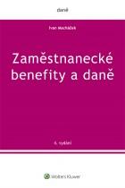 Zaměstnanecké benefity a daně - 4. vydání