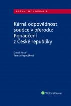 Kárná odpovědnost soudce v přerodu: Ponaučení z České republiky