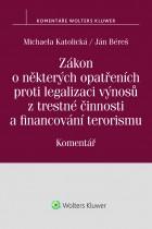 Zákon o některých opatřeních proti legalizaci výnosů z trestné činnosti a financování terorismu. Komentář