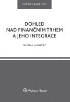 Dohled nad finančním trhem a jeho integrace