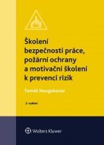 Školení bezpečnosti práce, požární ochrany a motivační školení k prevenci rizik